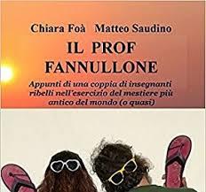 Il prof fannullone, di Chiara Foà e Matteo Saudino